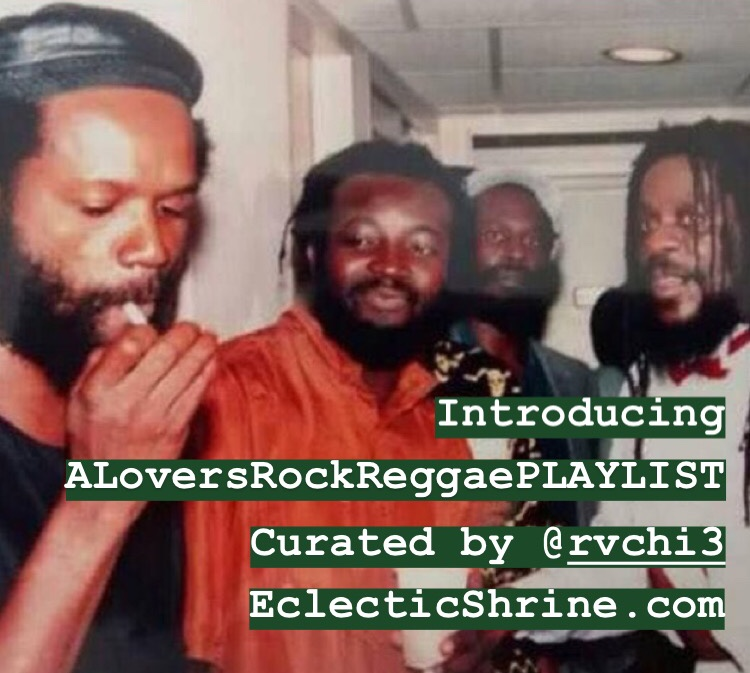 A Lovers Rock Reggae PLAYLIST