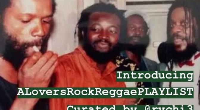 A Lovers Rock Reggae PLAYLIST
